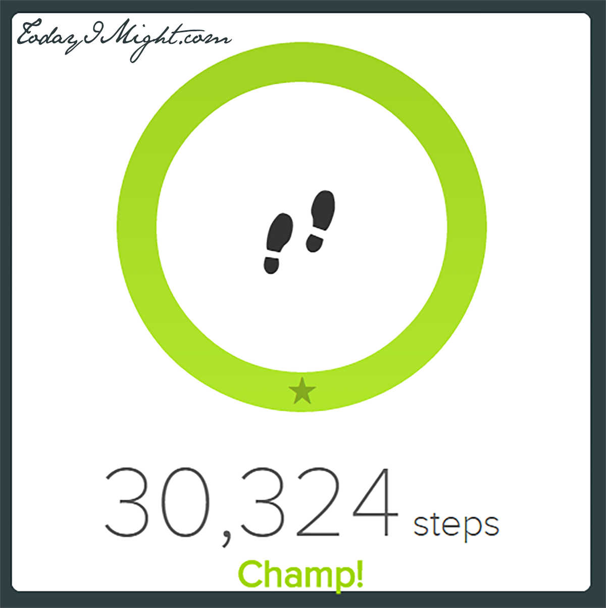 todayimight.com | Achieving 30,000 Steps | 30,000 Steps