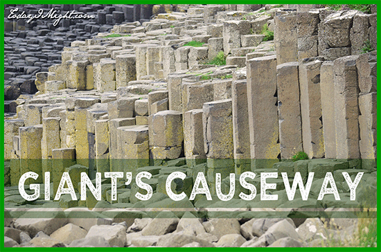 todayimight.com | Ireland | Giant's Causeway