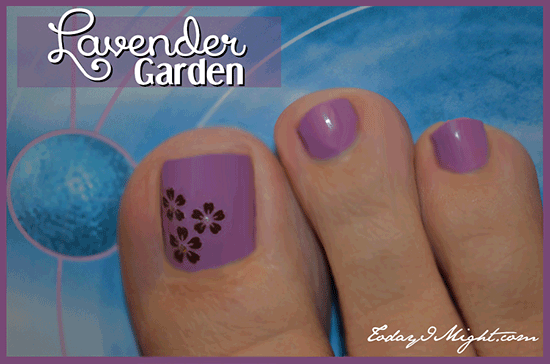 todayimight.com   Lavender Garden Pedicure