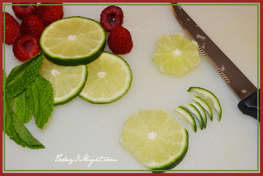 todayimight.com | Raspberries, Mint and Limes