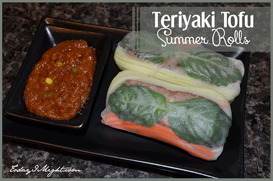 todayimight.com | Teriyaki Tofu Summer Rolls