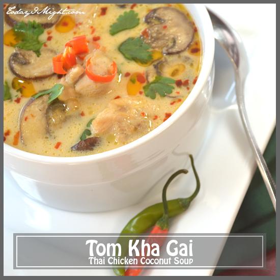 todayimight.com | Tom Kha Gai Recipe (Thai Chicken Coconut Soup)