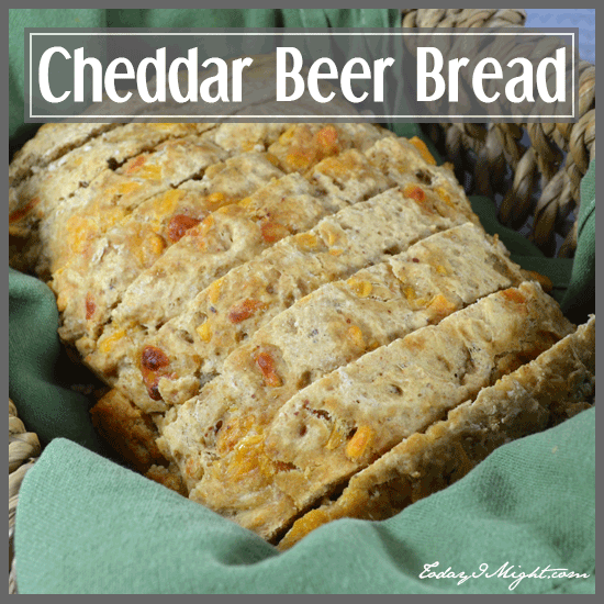 todayimight.com | Cheddar Beer Bread Recipe
