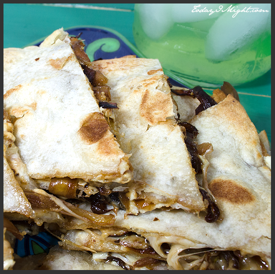 todayimight.com | Caramelized Onion Quesadillas