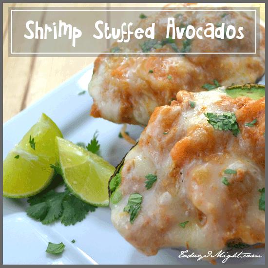 todayimight.com   Shrimp Stuffed Avocados Recipe