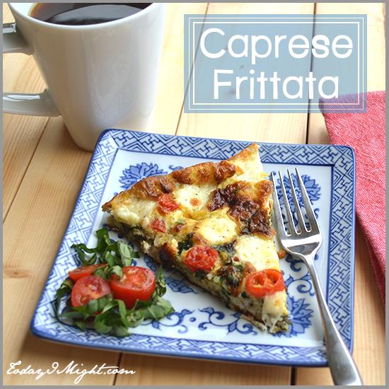todayimight.com | Caprese Frittata Recipe